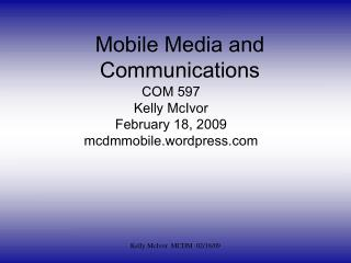 Mobile Media and Communications