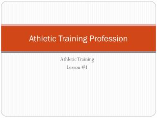 Athletic Training Profession