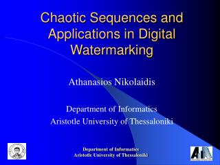 Chaotic Sequences and Applications in Digital Watermarking