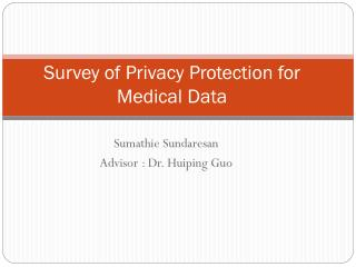 Survey of Privacy Protection for Medical Data