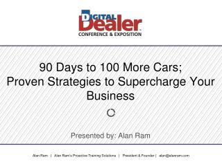90 Days to 100 More Cars;  Proven Strategies to Supercharge Your Business