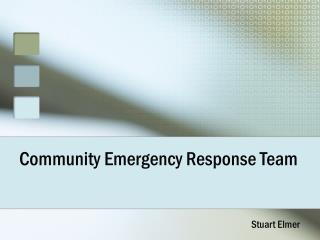 Community Emergency Response Team