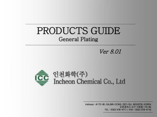 PRODUCTS GUIDE General Plating