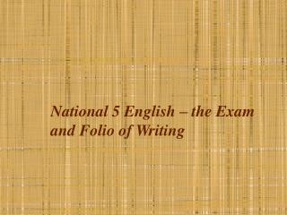National 5 English – the Exam and Folio of Writing