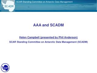 AAA and SCADM Helen Campbell (presented by Phil Anderson)