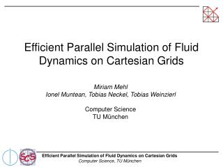 Efficient Parallel Simulation of Fluid Dynamics on Cartesian Grids