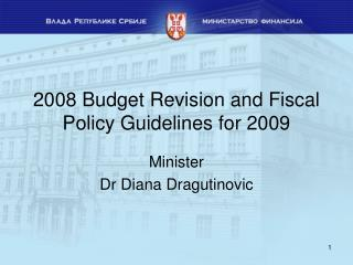 2008 Budget Revision and Fiscal Policy Guidelines for 2009