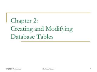 Chapter 2: Creating and Modifying Database Tables
