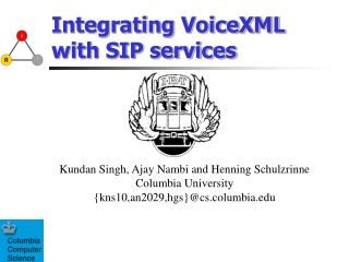 Integrating VoiceXML with SIP services