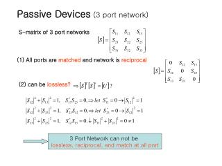 Passive Devices  (3 port network)