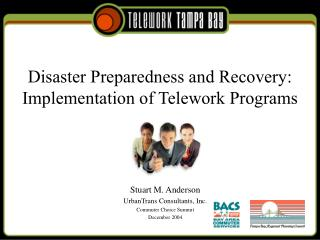 Disaster Preparedness and Recovery: Implementation of Telework Programs
