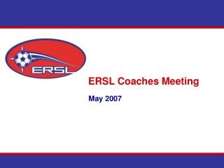 ERSL Coaches Meeting