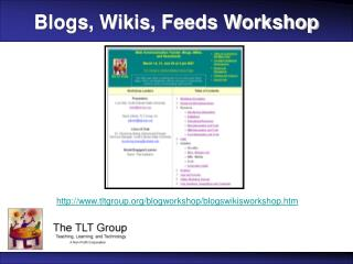 Blogs, Wikis, Feeds Workshop