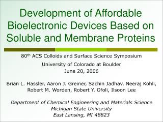 Development of Affordable Bioelectronic Devices Based on Soluble and Membrane Proteins