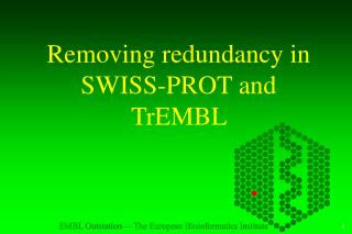 Removing redundancy in SWISS-PROT and TrEMBL