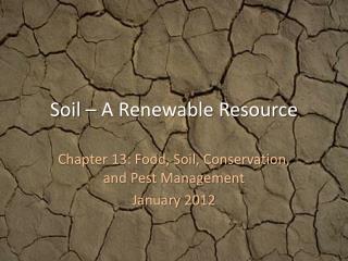 Soil – A Renewable Resource