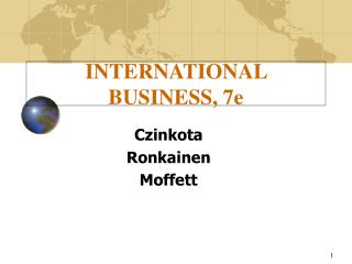 INTERNATIONAL BUSINESS, 7e
