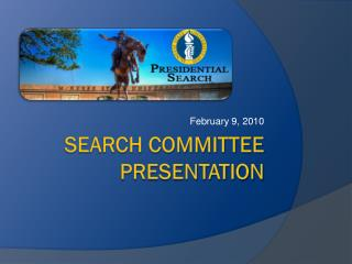 Search Committee Presentation