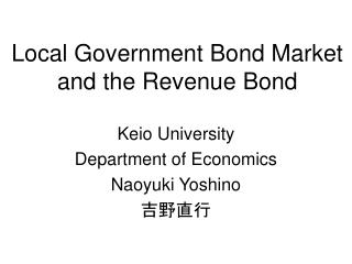 Local Government Bond Market and the Revenue Bond