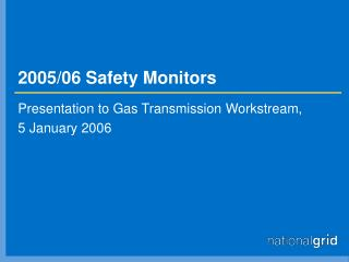 2005/06 Safety Monitors