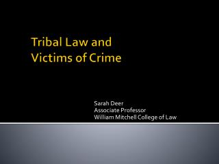 Tribal Law and Victims of Crime