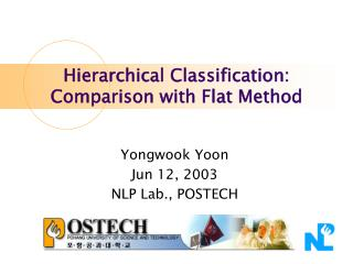Hierarchical Classification:  Comparison with Flat Method