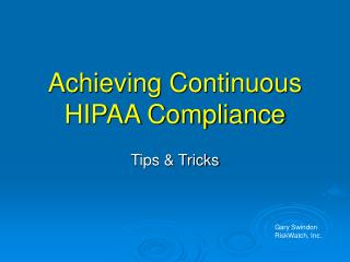 Achieving Continuous HIPAA Compliance