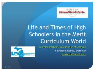Life and Times of High  Schoolers  in the Merit Curriculum World