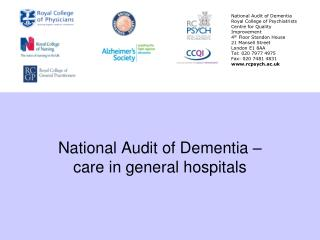 National Audit of Dementia – care in general hospitals