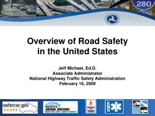 Overview of Road Safety  in the United States