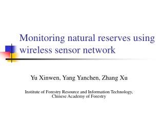Monitoring natural reserves using wireless sensor network