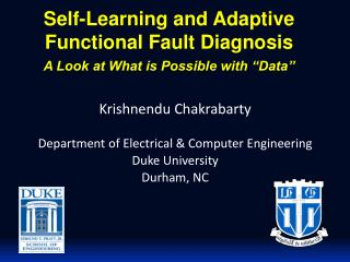 "Self-Learning and Adaptive  Functional  Fault  Diagnosis A Look at What is Possible with ""Data"""