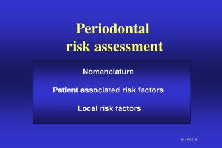 Periodontal  risk assessment