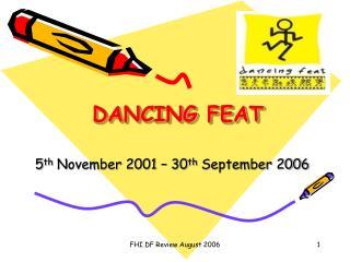 DANCING FEAT