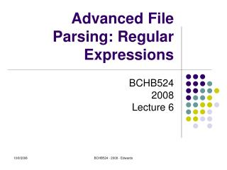 Advanced File Parsing: Regular Expressions