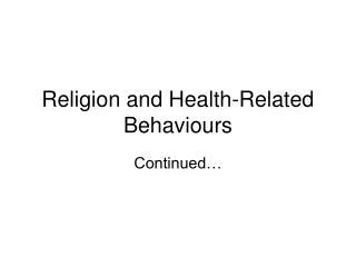 Religion and Health-Related Behaviours