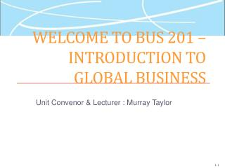 Welcome to BUS 201 – Introduction to Global Business