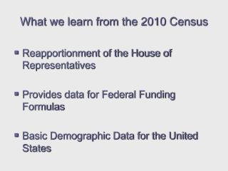 What we learn from the 2010 Census