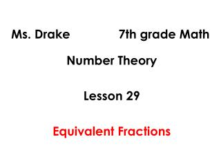 Ms. Drake              7th grade Math