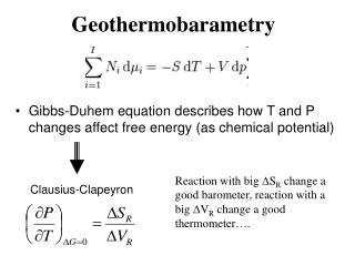 Gibbs-Duhem equation describes how T and P changes affect free energy (as chemical potential)