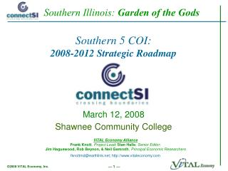 Southern 5 COI: 2008-2012 Strategic Roadmap