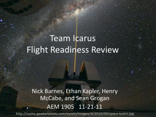 Team Icarus Flight Readiness Review