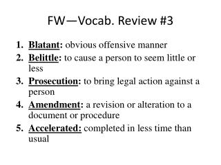 FW—Vocab. Review #3