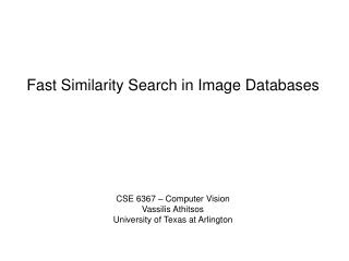 Fast Similarity Search in Image Databases