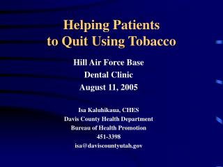 Helping Patients  to Quit Using Tobacco