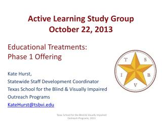 Active Learning Study Group October 22, 2013