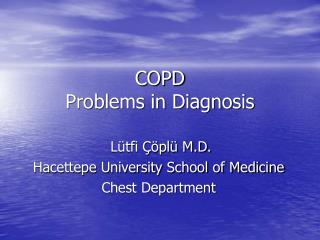 COPD  Problems in Diagnosis