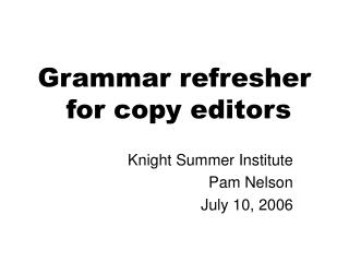 Grammar refresher  for copy editors