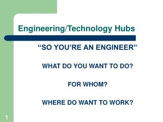 Engineering/Technology Hubs