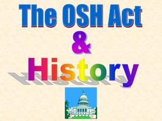 The OSH Act
